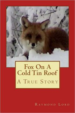 Fox on a cold tin roof