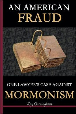 An American Fraud: One Lawyer's Case Against Mormonism cover art via Barnes and Noble.