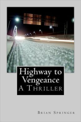 Highway to Vengeance: A Thomas Highway Novel