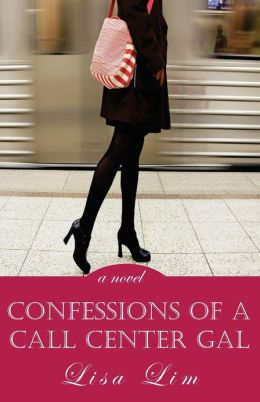 Confessions Of A Call Center Gal