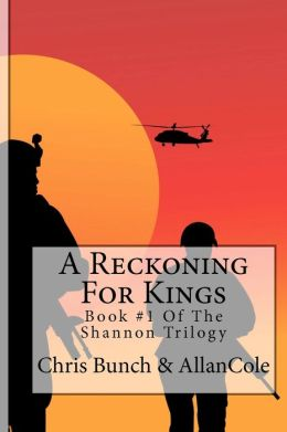 A Reckoning for Kings: A Novel of Vietnam: Book #1 of the Shannon Trilogy