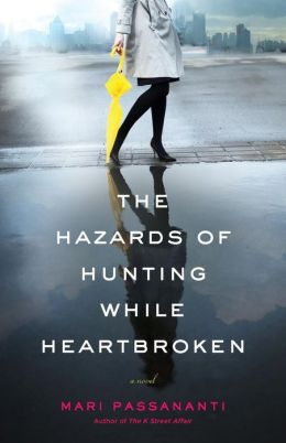 The Hazards of Hunting While Heartbroken