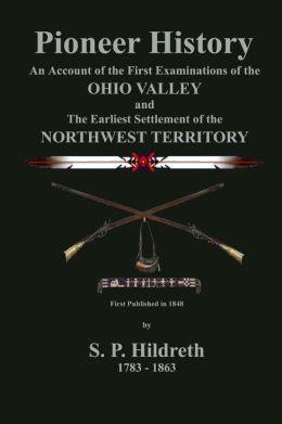 Pioneer History (Badgley Publishing Company Edition)