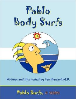 Pablo Body Surfs: Pablo Surfs, a Series