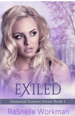 Exiled: Book 1, Immortal Essence Series
