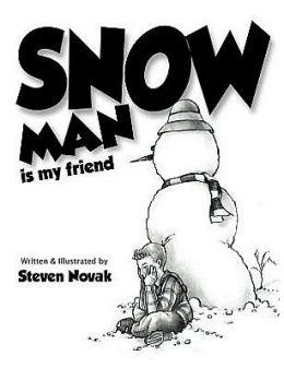 Snow Man is my Friend