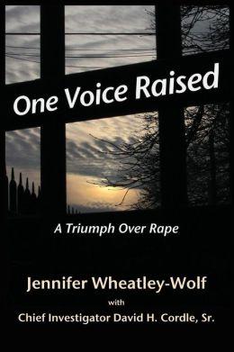 One Voice Raised: A Triumph over Rape