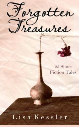 Forgotten Treasures: 25 Short Fiction Tales