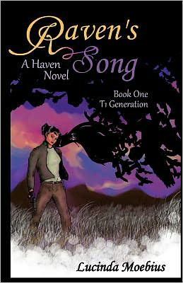 Raven's Song: T1 Generation a Haven Novel