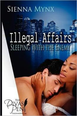 Illegal Affairs: Sleeping with the Enemy Trilogy