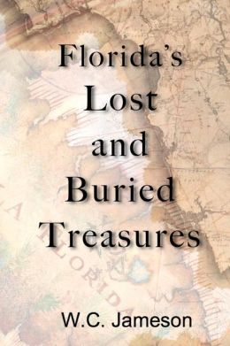 Florida's Lost and Buried Treasures
