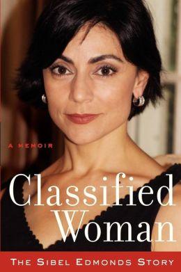 Classified Woman: The Sibel Edmonds Story
