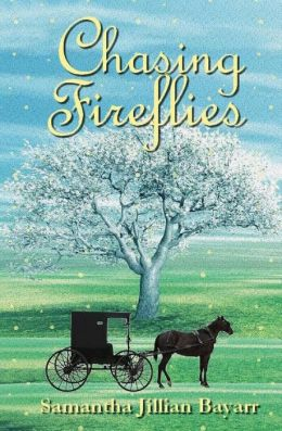 Chasing Fireflies: Book Five