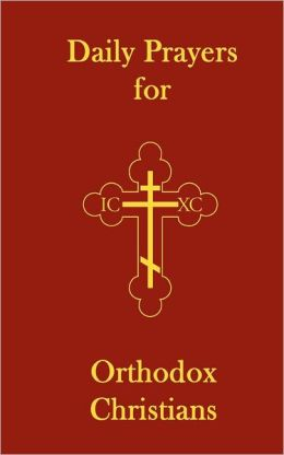 Daily Prayers for Orthodox Christians