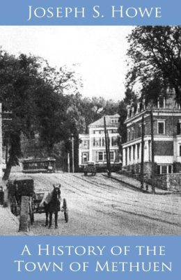 A History of the Town of Methuen