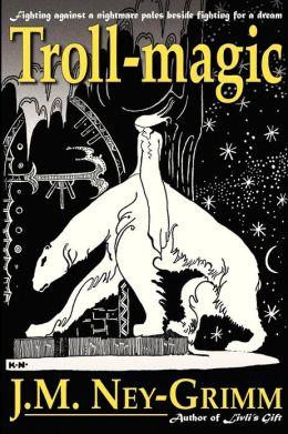 Troll-magic