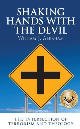 Shaking Hands with the Devil: The Intersection of Terrorism and Theology