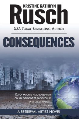 Consequences: A Retrieval Artist Novel