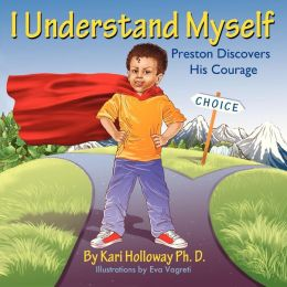 I Understand Myself: Preston Discovers His Courage