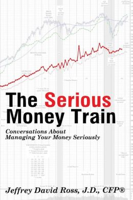 The Serious Money Train: Conversations about Managing Your Money Seriously
