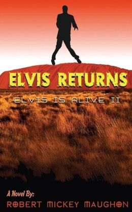 Elvis Returns: Elvis Is Alive II