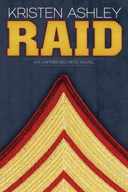 Raid (Unfinished Hero Series #3)