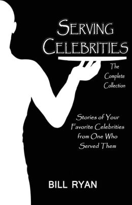 Serving Celebrities: The Complete Collection