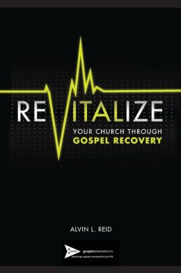 Revitalize Your Church Through Gospel Recovery