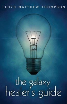 The Galaxy Healer's Guide