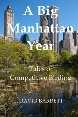 A Big Manhattan Year: Tales of Competitive Birding