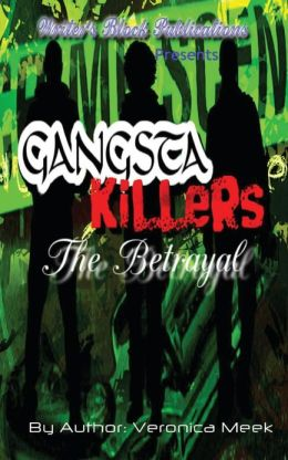 Gangsta Killers: The Betrayal