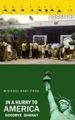 In a Hurry to America: Goodbye Ghana?