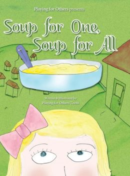 Soup for One, Soup for All