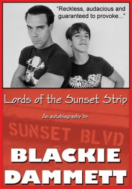 Lords of the Sunset Strip: An autobiography