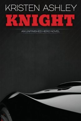 Knight (Unfinished Hero Series #1)
