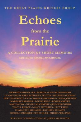 Echoes from the Prairie: A Collection of Short Memoirs