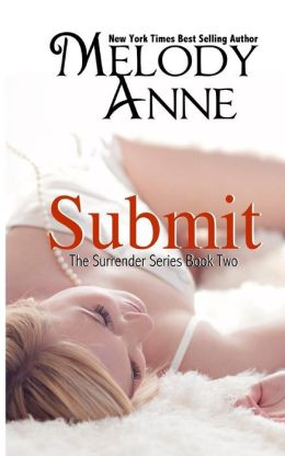 Submit - Book Two in the Surrender Series