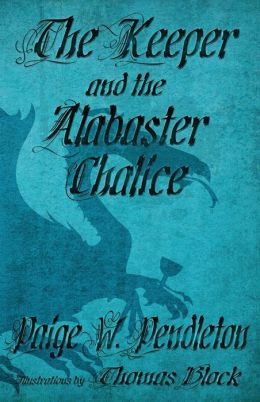 The Keeper and the Alabaster Chalice: Book II of The Black Ledge Series