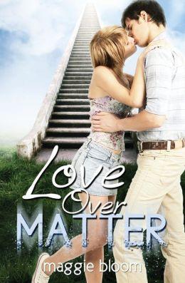 Love Over Matter