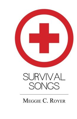 Survival Songs