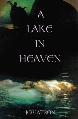 A Lake in Heaven