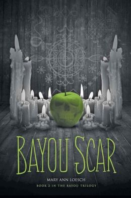 Bayou Scar: Book 2 in the Bayou Myth Series