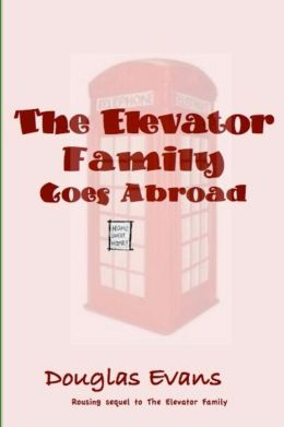 The Elevator Family Goes Abroad