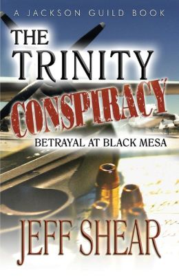 The Trinity Conspiracy: Part One - Betrayal at Black Mesa