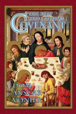 The New and Eternal Covenant