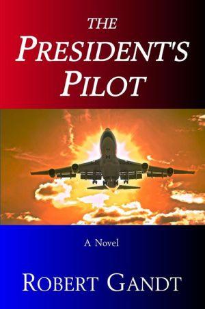 The President's Pilot