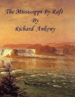 The Mississippi by Raft