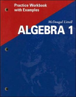 McDougal Littell High School Math: Practice Workbook with Examples (Student) Algebra 1