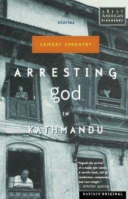 Arresting God in Kathmandu