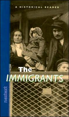 Nextext Historical Readers: Student Text The Immigrants